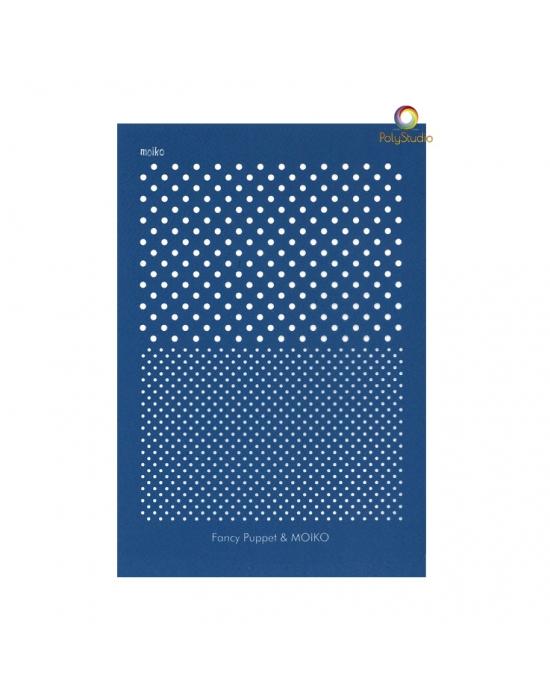 Fancy Puppet/Moïko silk screen Dots