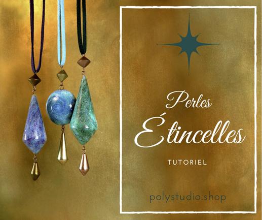 tutoriel perles étincelles